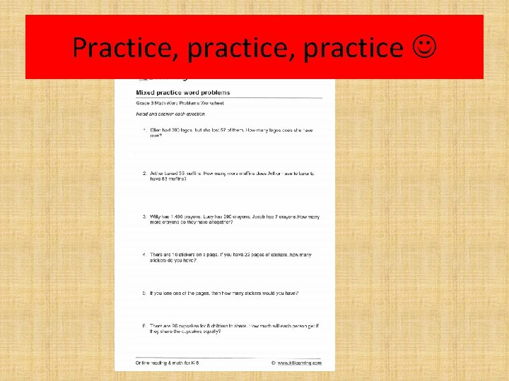 Practice, practice