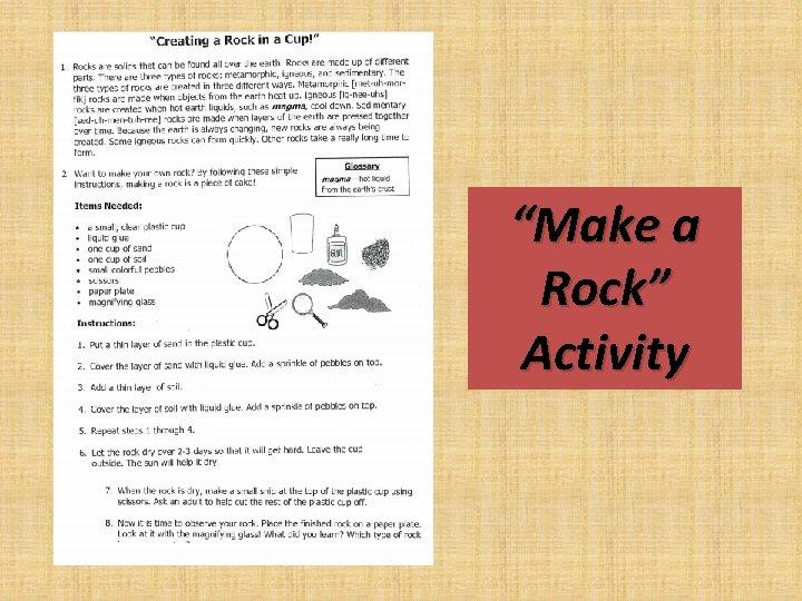 """Make a Rock"" Activity"