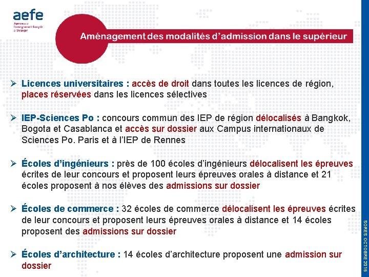 Licences universitaires : accès de droit dans toutes licences de région, places réservées