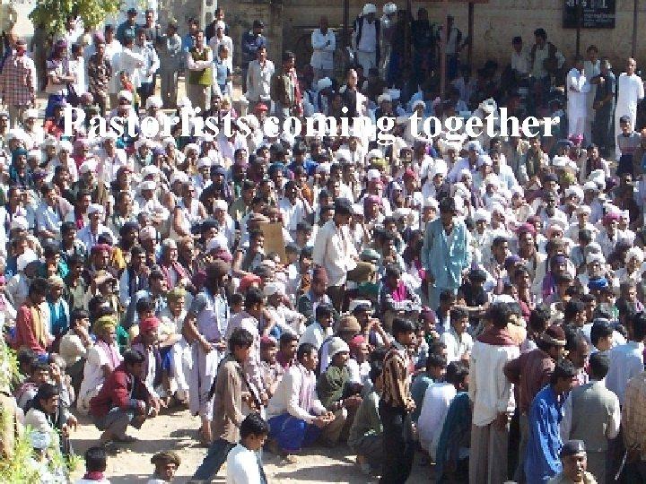 Pastorlists coming together