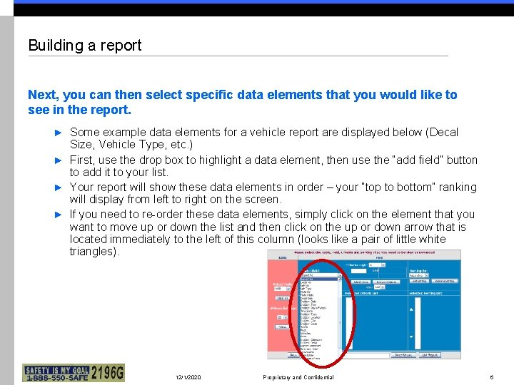Building a report Next, you can then select specific data elements that you would