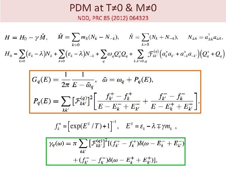PDM at T≠ 0 & M≠ 0 NDD, PRC 85 (2012) 064323