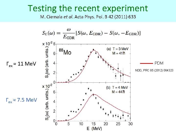 Testing the recent experiment M. Ciemala et al. Acta Phys. Pol. B 42 (2011)