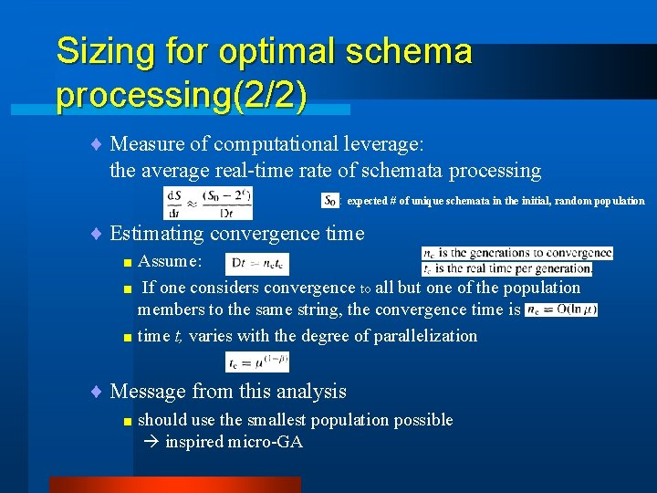 Sizing for optimal schema processing(2/2) ¨ Measure of computational leverage: the average real-time rate