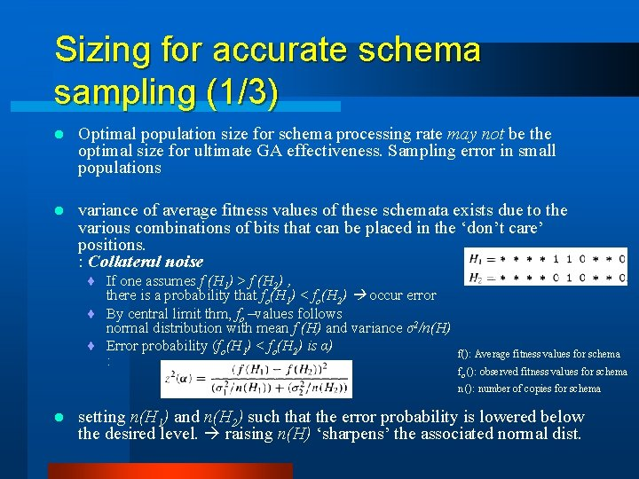 Sizing for accurate schema sampling (1/3) l Optimal population size for schema processing rate