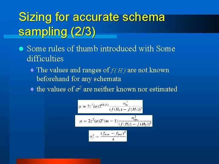 Sizing for accurate schema sampling (2/3) l Some rules of thumb introduced with Some