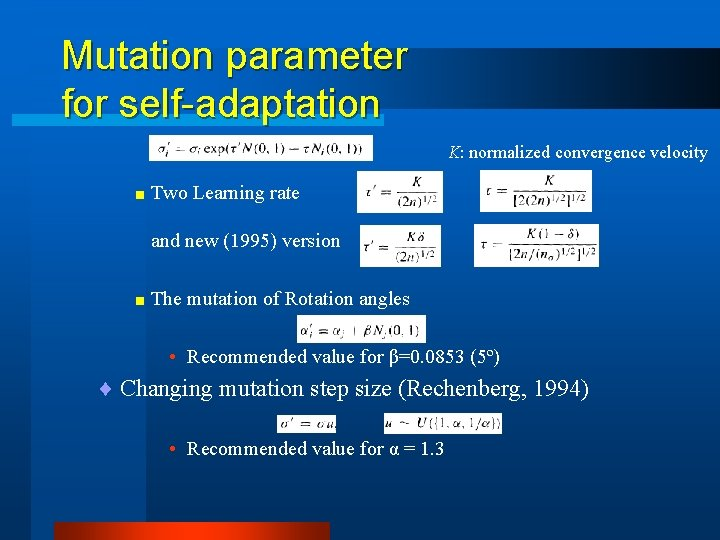 Mutation parameter for self-adaptation K: normalized convergence velocity < Two Learning rate and new