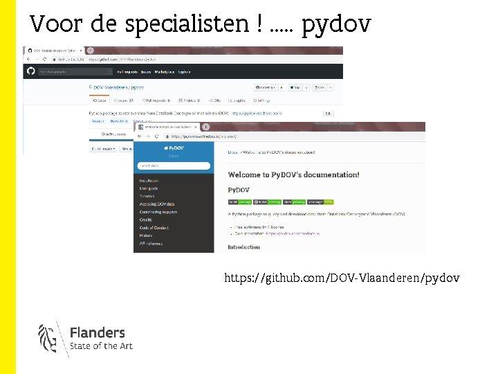 Voor de specialisten ! …. . pydov https: //github. com/DOV-Vlaanderen/pydov