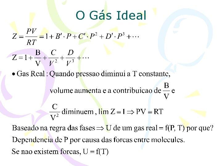 O Gás Ideal