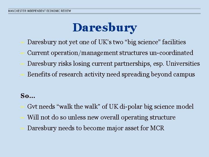 "Daresbury – Daresbury not yet one of UK's two ""big science"" facilities – Current"