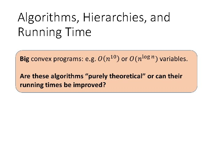 Algorithms, Hierarchies, and Running Time