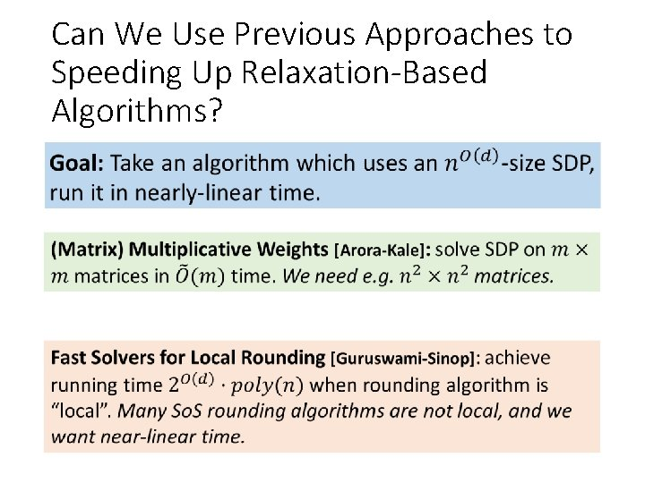 Can We Use Previous Approaches to Speeding Up Relaxation-Based Algorithms?