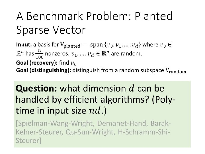 A Benchmark Problem: Planted Sparse Vector