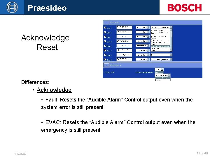 """Praesideo Acknowledge Reset Differences: • Acknowledge • Fault: Resets the """"Audible Alarm"""" Control output"""
