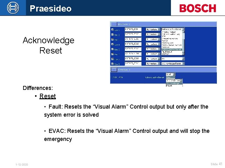 """Praesideo Acknowledge Reset Differences: • Reset • Fault: Resets the """"Visual Alarm"""" Control output"""