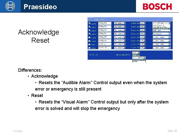 """Praesideo Acknowledge Reset Differences: • Acknowledge • Resets the """"Audible Alarm"""" Control output even"""