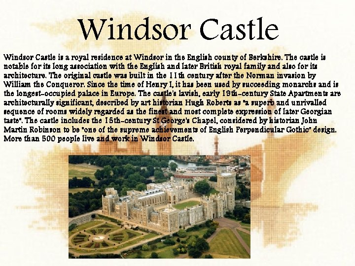 Windsor Castle is a royal residence at Windsor in the English county of Berkshire.