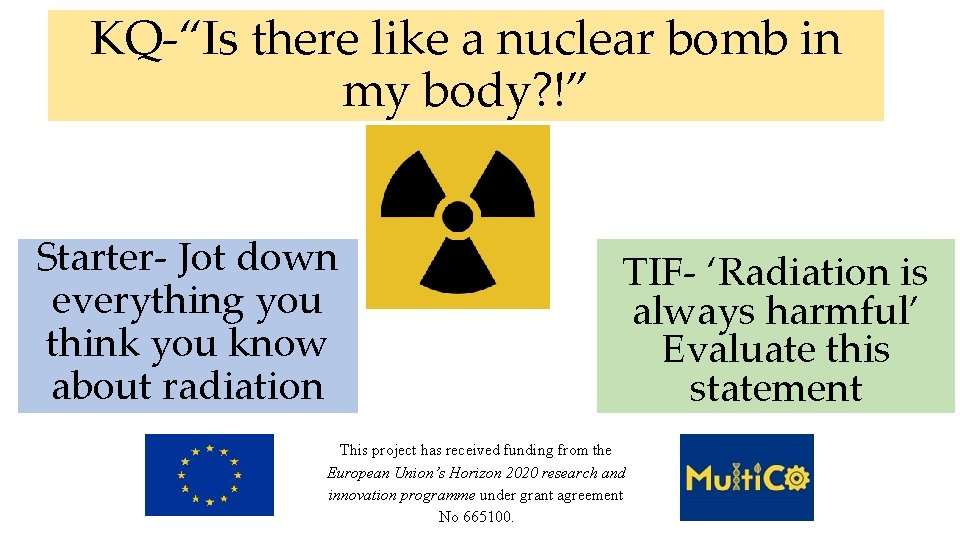 """KQ-""""Is there like a nuclear bomb in my body? !"""" Starter- Jot down everything"""