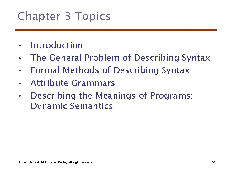 Chapter 3 Topics • • • Introduction The General Problem of Describing Syntax Formal