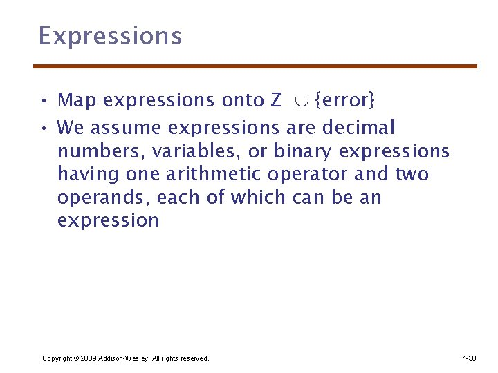 Expressions • Map expressions onto Z {error} • We assume expressions are decimal numbers,