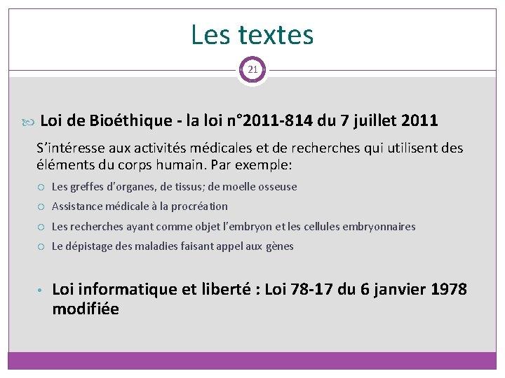 Les textes 21 Loi de Bioéthique - la loi n° 2011 -814 du 7