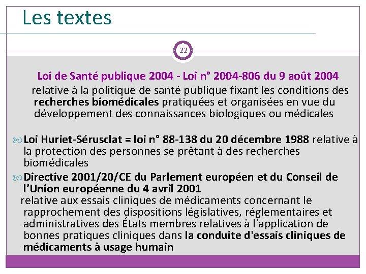 Les textes 22 Loi de Santé publique 2004 - Loi n° 2004 -806 du