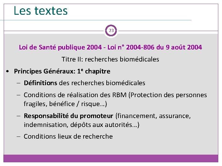 Les textes 23 Loi de Santé publique 2004 - Loi n° 2004 -806 du