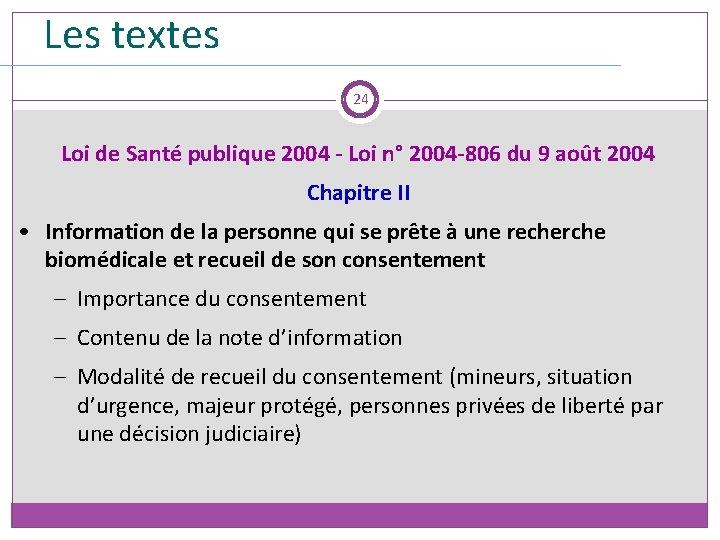 Les textes 24 Loi de Santé publique 2004 - Loi n° 2004 -806 du