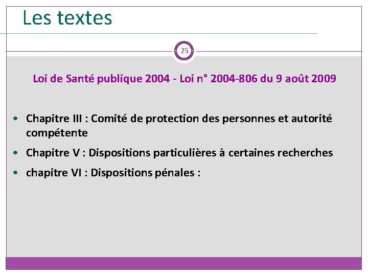 Les textes 25 Loi de Santé publique 2004 - Loi n° 2004 -806 du