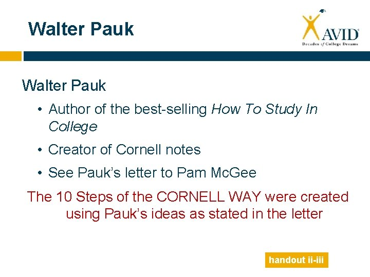Walter Pauk • Author of the best-selling How To Study In College • Creator
