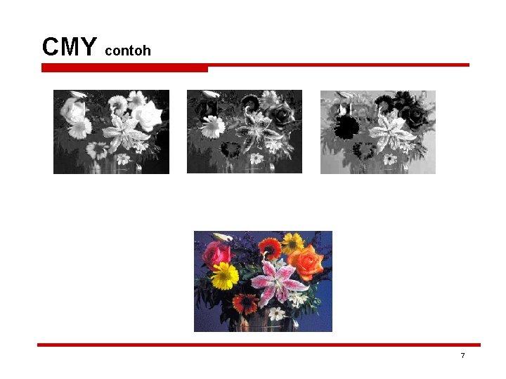 CMY contoh 7