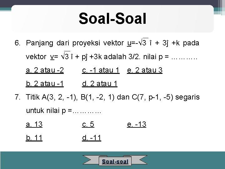 23+ Soal vektor segaris information