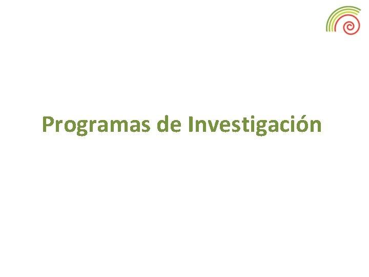 Programas de Investigación