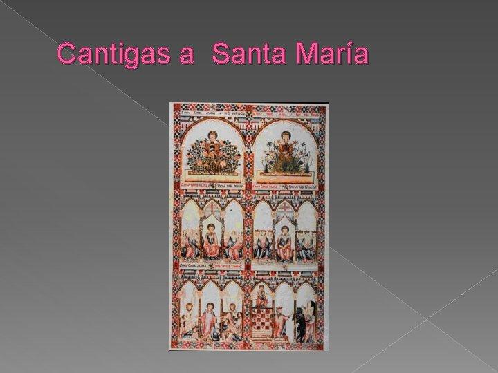 Cantigas a Santa María