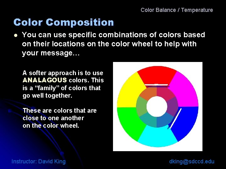 Color Balance / Temperature Color Composition l You can use specific combinations of colors