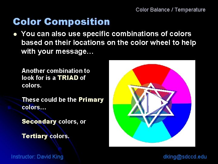 Color Balance / Temperature Color Composition l You can also use specific combinations of