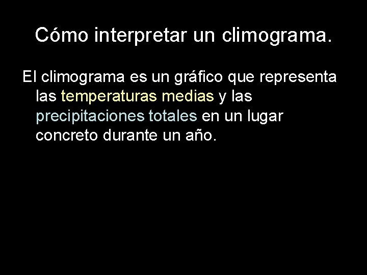 Cómo interpretar un climograma. El climograma es un gráfico que representa las temperaturas medias