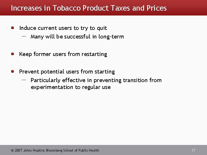 Increases in Tobacco Product Taxes and Prices Induce current users to try to quit