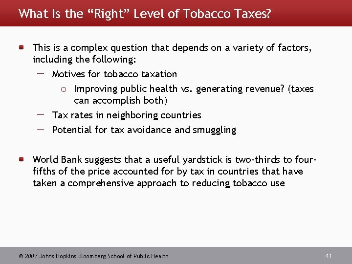 """What Is the """"Right"""" Level of Tobacco Taxes? This is a complex question that"""