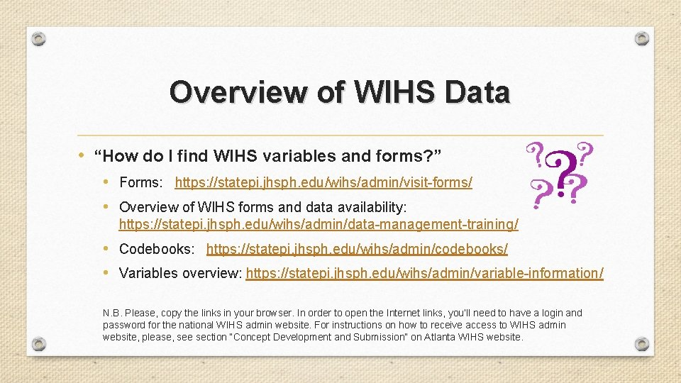 """Overview of WIHS Data • """"How do I find WIHS variables and forms? """""""