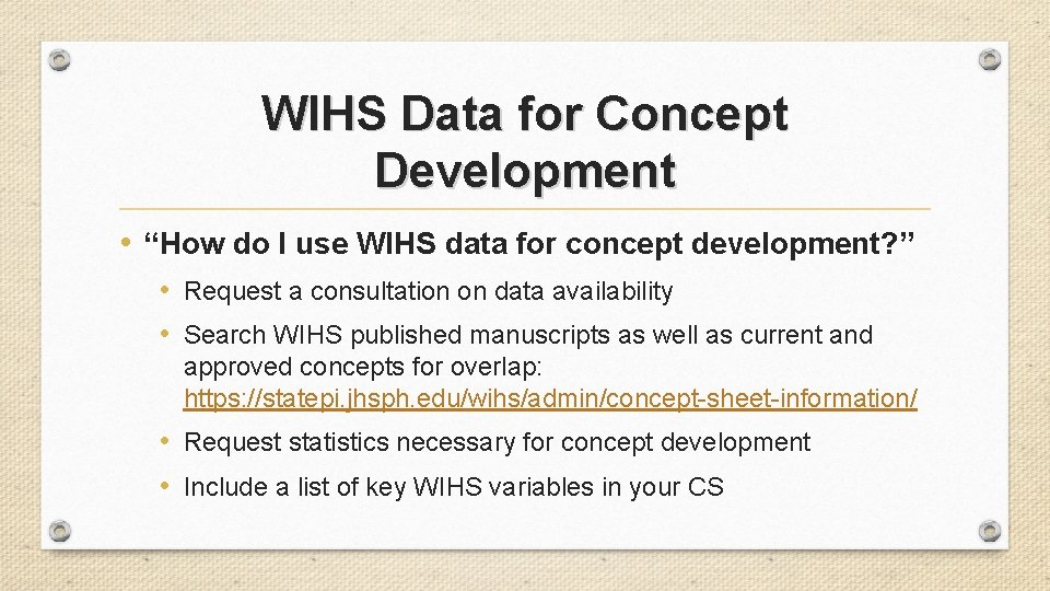 """WIHS Data for Concept Development • """"How do I use WIHS data for concept"""