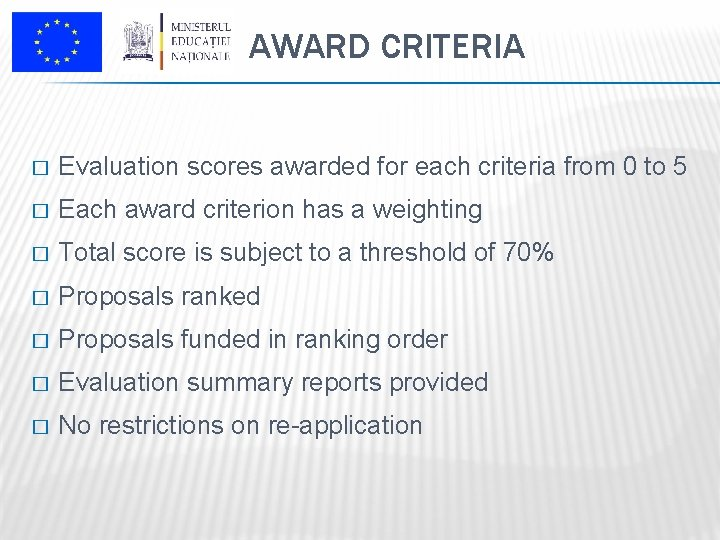 AWARD CRITERIA � Evaluation scores awarded for each criteria from 0 to 5 �