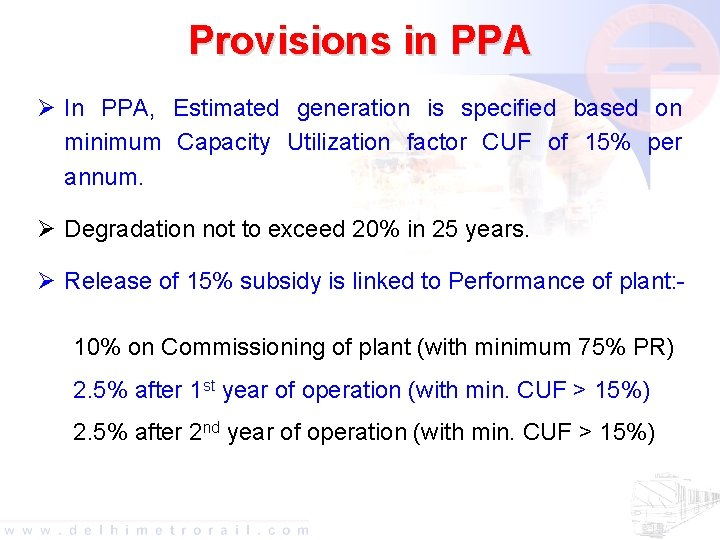 Provisions in PPA Ø In PPA, Estimated generation is specified based on minimum Capacity