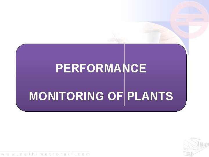 PERFORMANCE MONITORING OF PLANTS