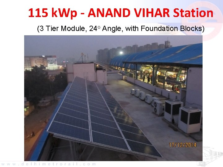 115 k. Wp - ANAND VIHAR Station (3 Tier Module, 24 o Angle, with