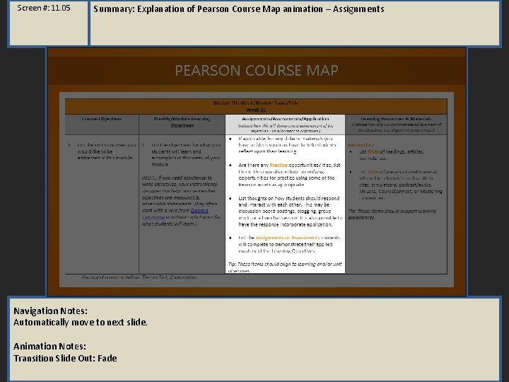 Screen #: 11. 05 Summary: Explanation of Pearson Course Map animation – Assignments PEARSON