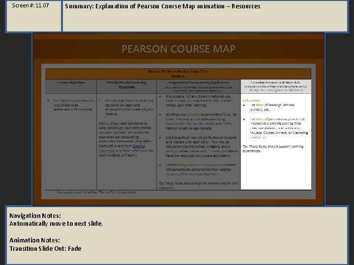 Screen #: 11. 07 Summary: Explanation of Pearson Course Map animation – Resources PEARSON