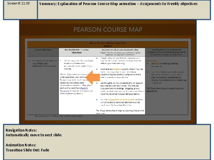 Screen #: 11. 09 Summary: Explanation of Pearson Course Map animation – Assignments to
