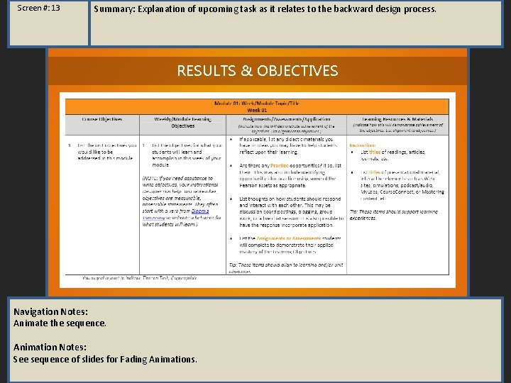 Screen #: 13 Summary: Explanation of upcoming task as it relates to the backward