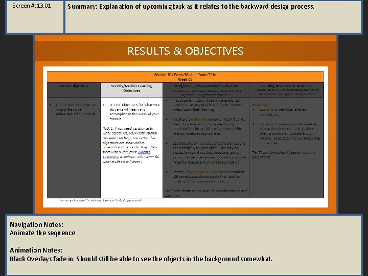 Screen #: 13. 01 Summary: Explanation of upcoming task as it relates to the